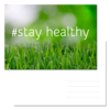 Postcard #stay healthy